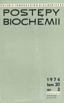 Postępy biochemii, Tom 20, Nr 3