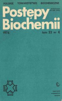 Postępy biochemii, Tom 22, Nr 4