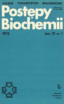 Postępy biochemii, Tom 21, Nr 1
