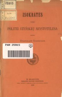 Isokrates wobec Politei ateńskiej Arystotelesa