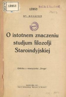 O istotnem znaczeniu studjum filozofji Staroindyjskiej
