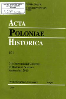 Acta Poloniae Historica. T. 101 (2010), Chronicle