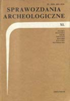 Major Results of 1987 Excavations of Early Medieval Sites in Poland