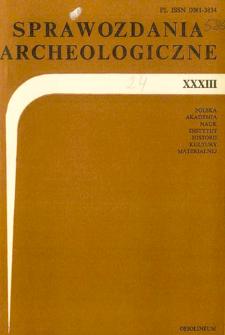 Sprawozdania Archeologiczne T. 33 (1982), Spis treści