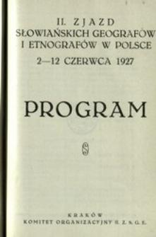 II Zjazd Słowiańskich Geografów i Etnografów w Polsce 2-12 czerwca 1927 : program.