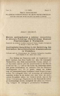 Motyle neotropikalne z rodziny Danaididae w zbiorach Polskiego Państwowego Muzeum Przyrodniczego w Warszawie : (Częściowo na podstawie wyników naukowych Polskiej Wyprawy Zoologicznej do Brazylji w latach 1921-1924)