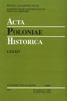 Acta Poloniae Historica. T. 84 (2001), Abstracts