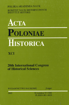 Acta Poloniae Historica. T. 91 (2005), Abstracts