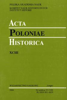 Acta Poloniae Historica. T. 93 (2006), News
