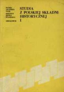 Studia z Polskiej Składni Historycznej. [T.] 1