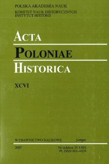 Acta Poloniae Historica. T. 96 (2007), Reviews