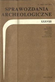 Sprawozdania Archeologiczne T. 38 (1986), Sesje i konferencje