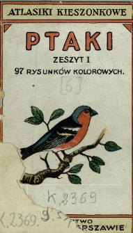 Ptaki : 97 rysunków kolorowych. Z. 1