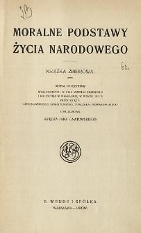 Moralne podstawy życia narodowego : książka zbiorowa
