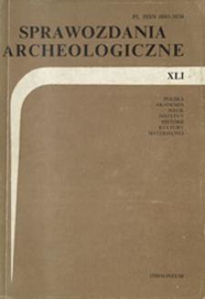 Sprawozdania Archeologiczne T. 41 (1990), Sesje i konferencje