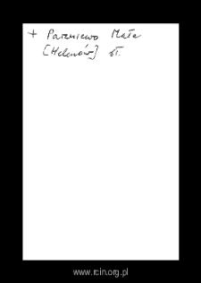 Helenów, obecnie część Nowej Wsi. Kartoteka powiatu błońskiego w średniowieczu. Kartoteka Słownika historyczno-geograficznego Mazowsza w średniowieczu