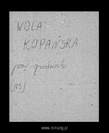 Wola Kopańska. Files of Blonie district in the Middle Ages. Files of Historico-Geographical Dictionary of Masovia in the Middle Ages
