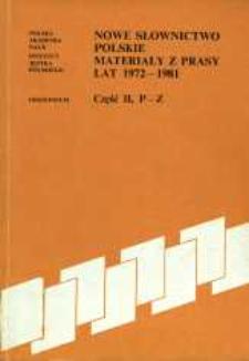Nowe słownictwo polskie : materiały z prasy lat 1972-1981. Cz. 2, P-Z