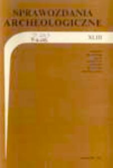 Sprawozdania Archeologiczne T. 43 (1991), Spis treści