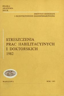 Streszczenia Prac Habilitacyjnych i Doktorskich 1982