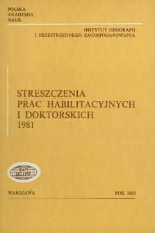 Streszczenia Prac Habilitacyjnych i Doktorskich 1981
