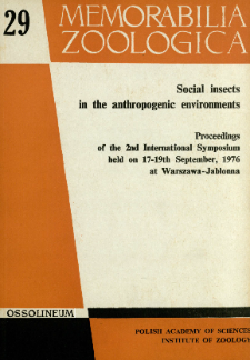 Social insects in the anthropogenic environments : proceedings of the 2nd International Symposium held on 17-19th September, 1976 at Warszawa-Jabłonna - spis treści