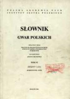 Słownik gwar polskich. T. 6 z. 1 (16), (Dojrzewanie-Dom)