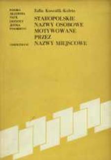 Staropolskie nazwy osobowe motywowane przez nazwy miejscowe