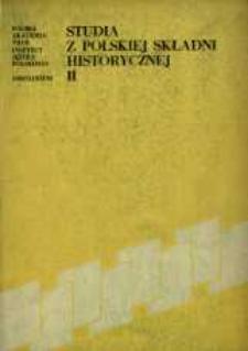 Studia z Polskiej Składni Historycznej. [T.] 2