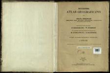 Kozenna atlas geograficzny dla szkół średnich (gimnazyow, szkół realnych, handlowych i pokrewnych zakładów naukowych)
