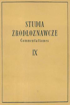 Studia Źródłoznawcze = Commentationes T. 9 (1964), Strony tytułowe, Spis treści