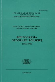 Bibliografia Geografii Polskiej 1985/1986