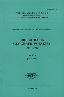 Bibliografia Geografii Polskiej 1987-1989 Część I
