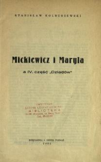 """Mickiewicz i Maryla a IV. część """"Dziadów"""""""