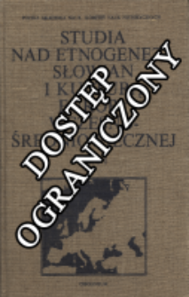 Studia nad etnogenezą Słowian i kulturą Europy wczesno-średniowiecznej. praca zbiorowa T. 1