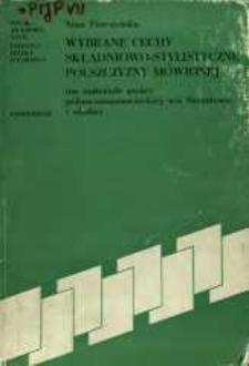 Wybrane cechy składniowo-stylistyczne polszczyzny mówionej : (na materiale gwary północnomazowieckiej wsi Szczutowo i okolic)