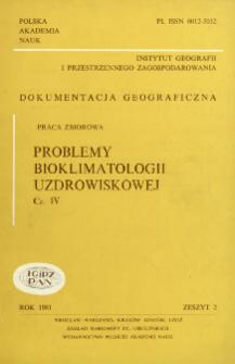 Problemy bioklimatologii uzdrowiskowej. Cz. 4 = Problems of bioclimatology of health resorts