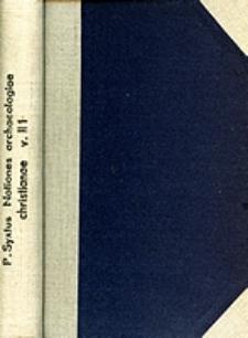 Notiones archaeologiae christianae disciplinis theologicis et liturgicis coordinatae. Vol. 2. P. 1, Epigraphia