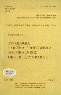 Typologia i ocena środowiska naturalnego okolic Szymbarku = Typology and evaluation of the natural environment in the region of Szymbark