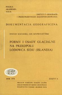 Formy i osady glacjalne na przedpolu lodowca Sidu (Islandia) = Glacial forms and deposits in the marginal zone of the Sidu glacier (Iceland)
