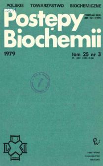 Postępy biochemii, Tom 25, Nr 3