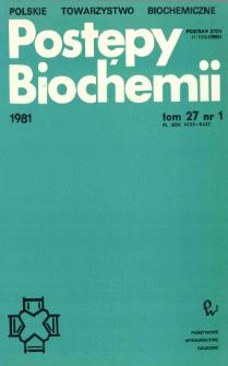 Postępy biochemii, Tom 27, Nr 1