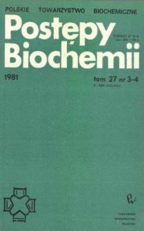 Postępy biochemii, Tom 27, Nr 3-4