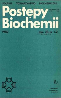 Postępy biochemii, Tom 28, Nr 1-2