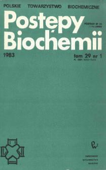 Postępy biochemii, Tom 29, Nr 1