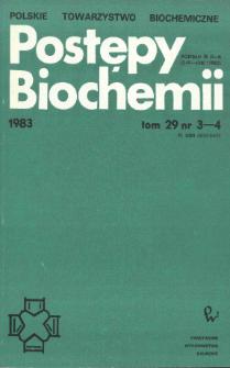 Postępy biochemii, Tom 29, Nr 3-4