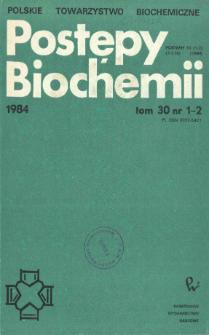 Postępy biochemii, Tom 30, Nr 1-2