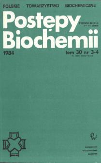 Postępy biochemii, Tom 30, Nr 3-4
