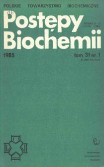 Postępy biochemii, Tom 31, Nr 1