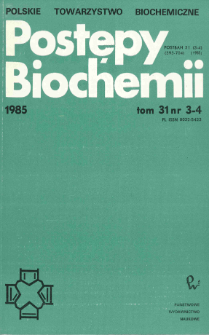 Postępy biochemii, Tom 31, Nr 3-4